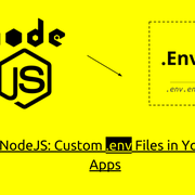 How to customize Node.js .env files for different environment stages